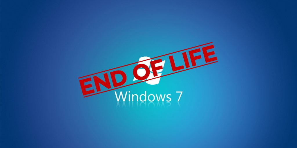 How to manage the Windows 7 End of Life on January 14 2020